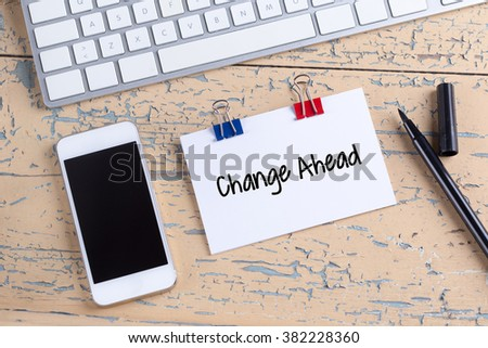 Paper note with text Change Ahead - stock photo