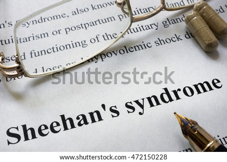 Paper with words Sheehan syndrome  and glasses. Medical concept.