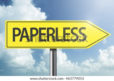 Paperless yellow sign