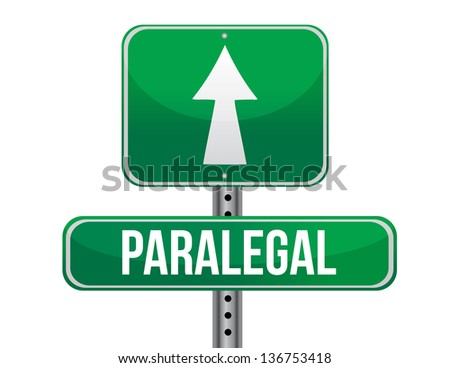 paralegal road sign illustration design over a white background