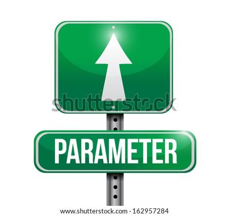 parameter road sign illustration design over a white background - stock photo