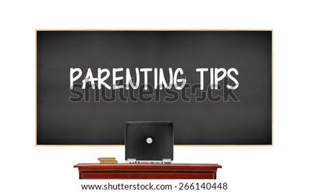 Parenting Tips blackboard isolated on white background - stock photo