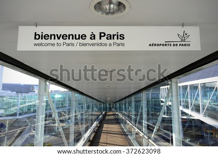 PARIS - DECEMBER 27: A welcome sign at the Paris Charles de Gaulle Airport on December 27, 2015 in Paris, France. The Paris Charles de Gaulle Airport is Franceâ??s largest international airport. - stock photo