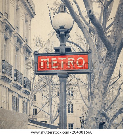 Paris Metro subway sign with retro vintage style effect .