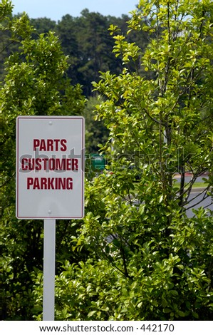 Parts Customer Parking Sign