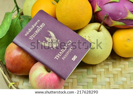 Passport  Thailand to Thailand to eat fruit.