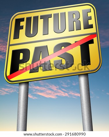 past future predict and forecast near future fortune telling and forecast evolution and progress road sign  - stock photo