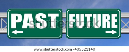 past future predictions and forecast near future fortune telling and forecast evolution and progress road sign  - stock photo
