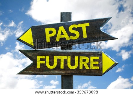 Past - Future signpost with sky background - stock photo