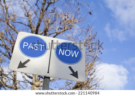 Past or Now Road Sign  - stock photo