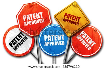 patent approved, 3D rendering, rough street sign collection - stock photo