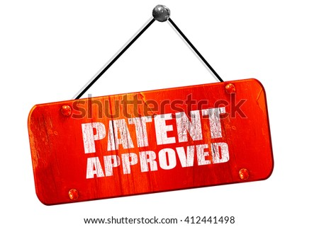patent approved, 3D rendering, vintage old red sign - stock photo