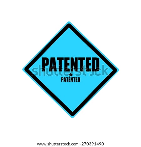 Patented  black stamp text on blue background - stock photo