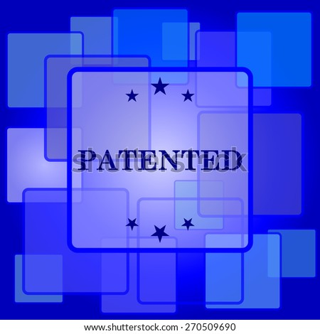 Patented icon. Internet button on abstract background.  - stock photo