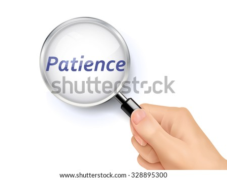 patience word showing through magnifying glass held by hand - stock photo