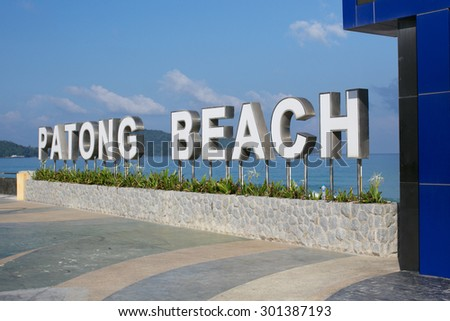 Patong Beach sign in Phuket, Thailand - travel and tourism.