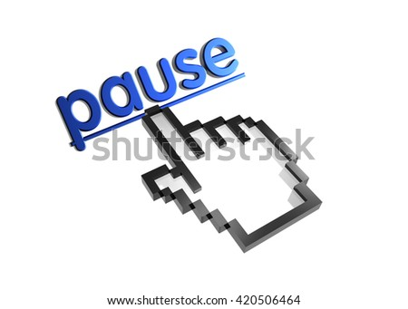 pause. 3d rendered inscription. Link and finger, pointer. Isolated on white