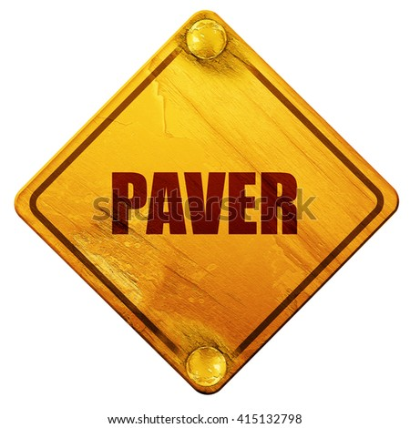 paver, 3D rendering, isolated grunge yellow road sign - stock photo