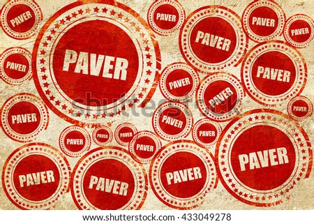 paver, red stamp on a grunge paper texture - stock photo