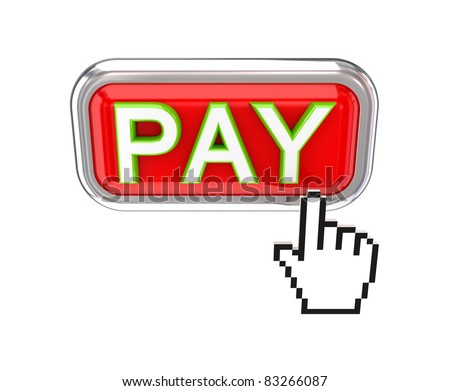 PAY button and white cursor. 3d rendered. Isolated on white background. - stock photo