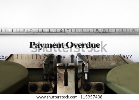 Payment overdue form - stock photo