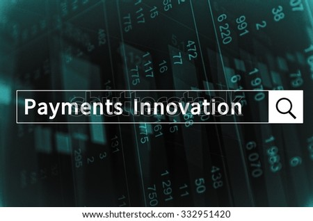 Payments innovation written in search bar with the financial data visible in the background. - stock photo