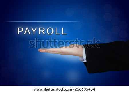 Payroll button with business hand on blue background - stock photo