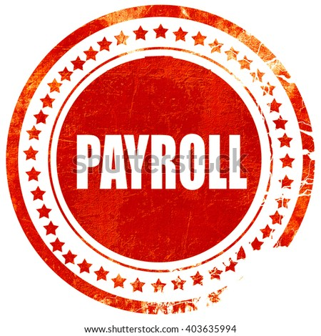 payroll, grunge red rubber stamp on a solid white background - stock photo