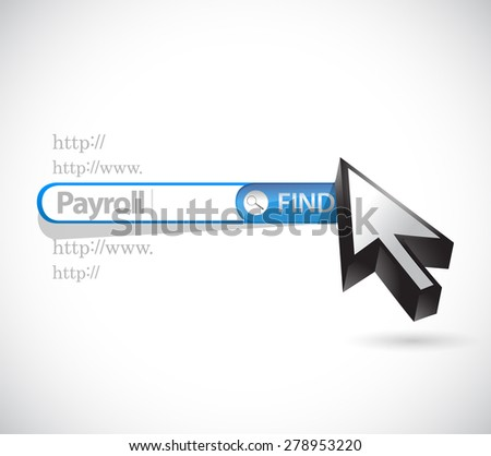 payroll search bar sign concept illustration design over white - stock photo