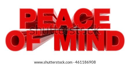 PEACE OF MIND red word on white background illustration 3D rendering