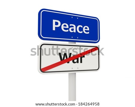 Peace road sign isolated on white background