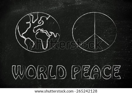 peace symbol and globe: world peace, respect and happiness - stock photo
