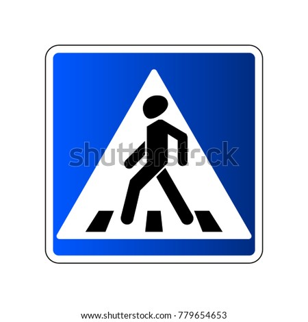Pedestrian crossing sign. Traffic road blue sign isolated on white background. Warning people street safety icon pedestrian crossing. illustration