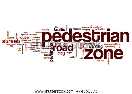 Pedestrian zone word cloud concept