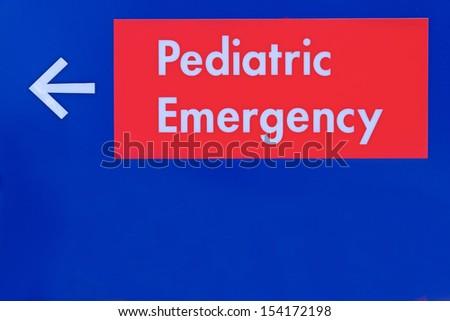 pediatric emergency sign - stock photo