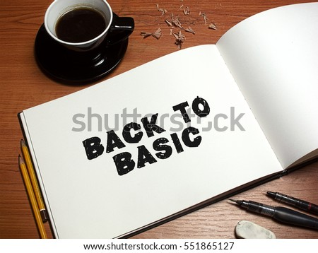 back to basics essay Back to basics: how to make stakeholder engagement back to basics: bsr publishes occasional papers as a contribution to the understanding of the.