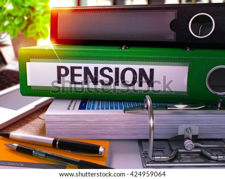 Pension - Green Office Folder on Background of Working Table with Stationery and Laptop. Pension Business Concept on Blurred Background. Pension Toned Image. 3D. - stock photo