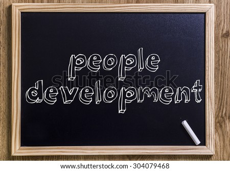 People development - New chalkboard with 3D outlined text - on wood