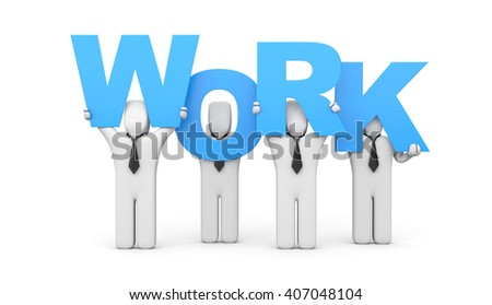 People hold letters forming the word WORK. 3d illustration - stock photo