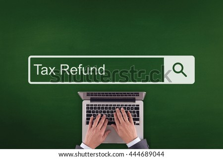 PEOPLE WORKING OFFICE COMMUNICATION  TAX REFUND TECHNOLOGY SEARCHING CONCEPT - stock photo