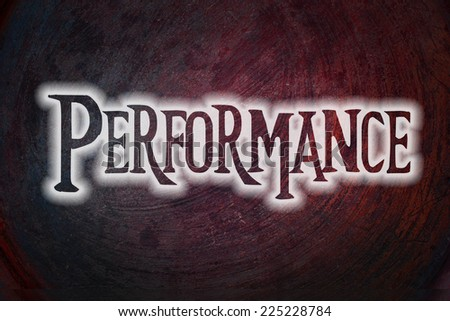 Performance Concept text on background