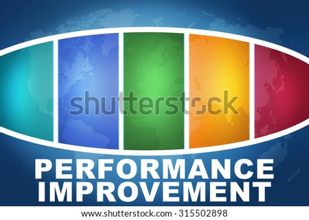 Performance Improvement text illustration concept on blue background with colorful world map