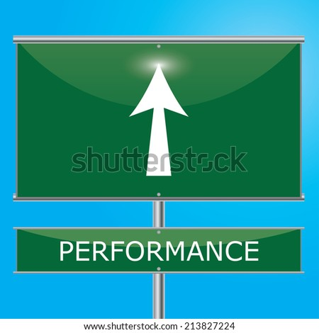 Performance Sign Illustration - Green road sign with arrow pointing onwards - stock photo