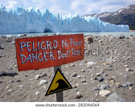 Perito Moreno Glacier with warning sign