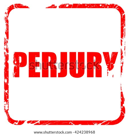 perjury, red rubber stamp with grunge edges - stock photo