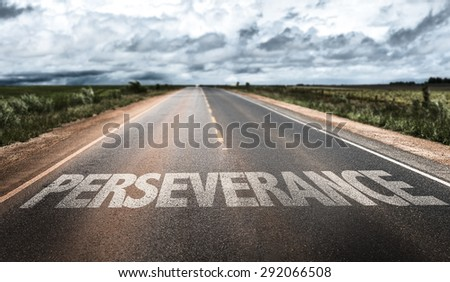 Perseverance written on rural road - stock photo