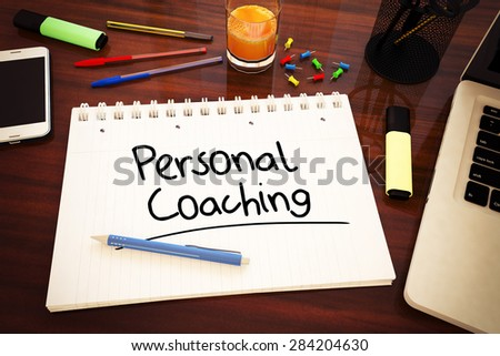 Personal Coaching - handwritten text in a notebook on a desk - 3d render illustration. - stock photo
