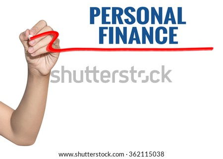 Personal Finance word write on white background by woman hand holding highlighter pen - stock photo