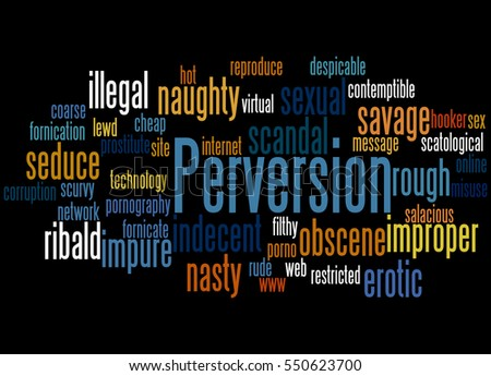 Perversion, word cloud concept on black  background.