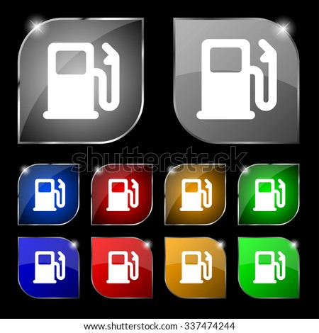 Petrol or Gas station, Car fuel icon sign. Set of ten colorful buttons with glare. illustration - stock photo